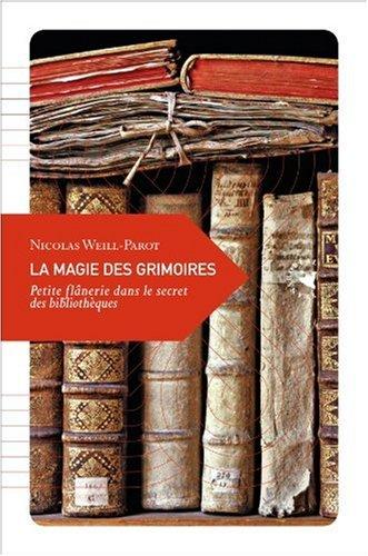 La Magie des grimoires, Petite flânerie dans le secret des bibliothèques