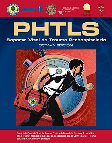 Phtls: Soporte Vital de Trauma Prehospitalario: Octava Edicion