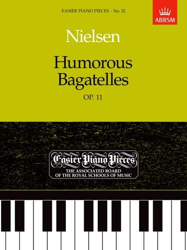 Humorous Bagatelles, Op.11: Easier Piano Pieces 32 (Easier Piano Pieces (ABRSM))