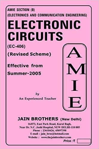 AMIE - Section (B) Electronic Circuits ( EC - 406) Electronics and Communication Engineering Solved and Unsolved Paper (Winter,2015)