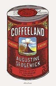 Coffeeland: A History (English Edition)