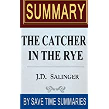 Book Summary, Review & Analysis: The Catcher in The Rye