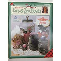 Creative Jars & Ivy Bowls (One Stroke Decorative