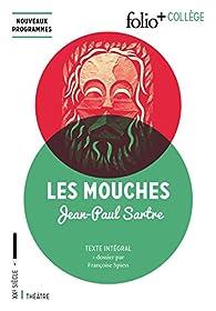 Les Mouches: Drame en trois actes par Jean-Paul Sartre