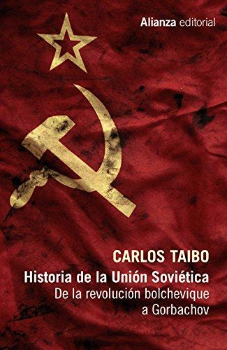 Historia de la Unión Soviética: De la revolución bolchevique a Gorbachov (13/20)