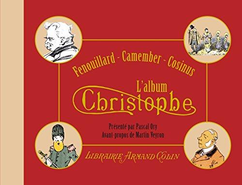Fenouillard, Camember, Cosinus - L'album Christophe par Christophe