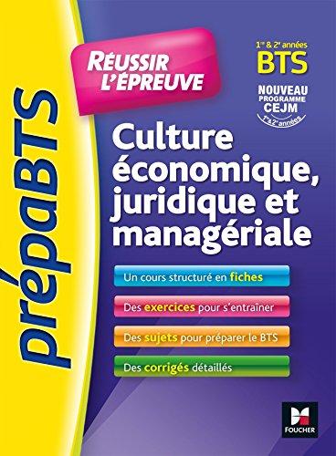 PrepaBTS - Réussir l'épreuve - Culture économique juridique et managériale Révision et entrainement par Olivier Prévost