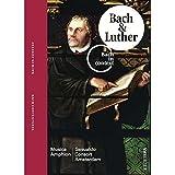 Bach Y Lutero - Volumen 2