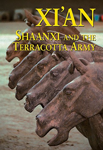Xi'an, Shaanxi and the Terracotta Army (Odyssey Xian & Shaanxi)