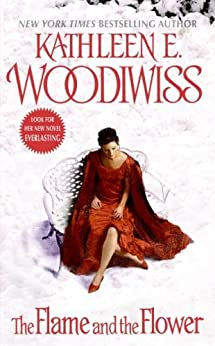 The Flame and the Flower (Birmingham Book 1) by [Woodiwiss, Kathleen E.]