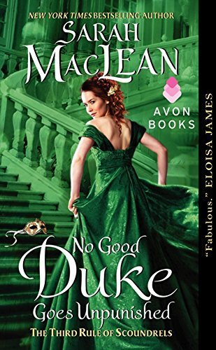 No Good Duke Goes Unpunished: The Third Rule of Scoundrels (Rules of Scoundrels) by Sarah MacLean (2013-11-26)