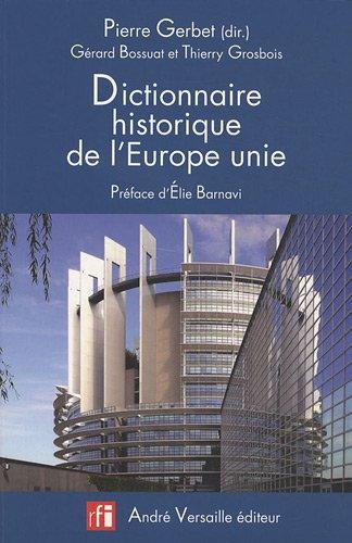 Dictionnaire historique de lEurope unie par Pierre Gerbet