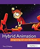 Best 2d Animation - Hybrid Animation: Integrating 2D and 3D Assets Review