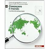 Conoscere il mondo. Con espansione online. Per le Scuole superiori: 2