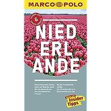 MARCO POLO Reiseführer Niederlande: Reisen mit Insider-Tipps. Inklusive kostenloser Touren-App & Update-Service