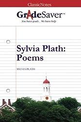 GradeSaver (TM) ClassicNotes: Sylvia Plath Poems by Kristen Osborne (2013-01-08)