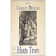 Hard Times [Special edition] (Annotated) (English Edition)