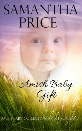 Amish Baby Gift Amish Baby Collection Volume 5