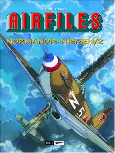 AirFiles, Tome 10 : Normandie-Niemen : Tome 2, De la Bataille de Koursk  l'offensive sur Smolensk (Juillet-Septembre 1943)