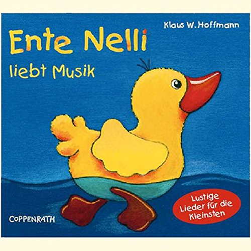 Ente Nelli Liebt Musik.
