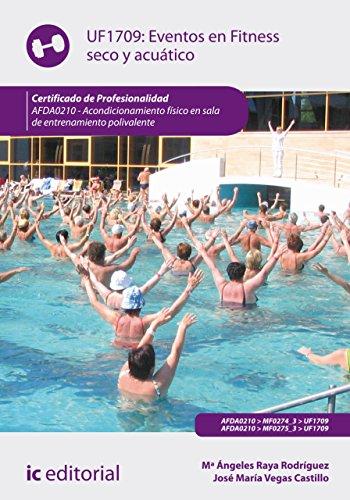 Eventos en Fitness seco y acuático. AFDA0210 por José María Vegas Castillo