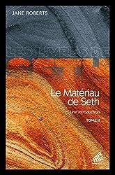 Le Matériau de Seth - Une introduction T2