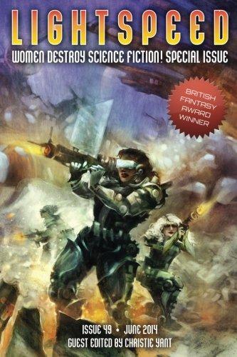 Lightspeed Magazine, June 2014 (Women Destroy Science Fiction special issue): Volume 49