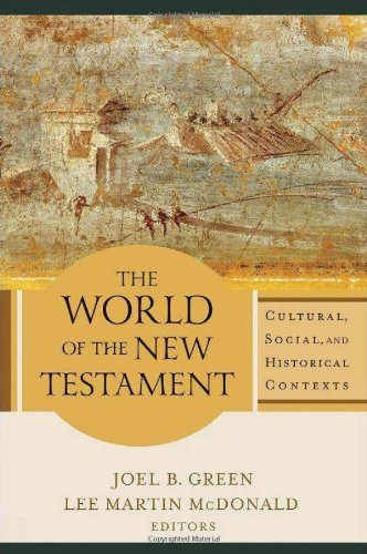 The World of the New Testament: Cultural, Social, and Historical Contexts (2013-04-01)