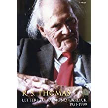 R. S. Thomas – Letters to Raymond Garlick, 1951-1999 (Trosiadau/Translations S.)