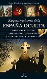 Enigmas Y Misterios De La España Oculta par García