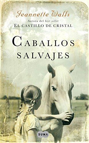 Libro sobre caballos: Caballos salvajes de Jeannette Walls