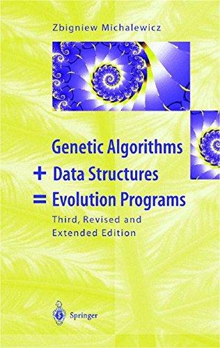 Genetic Algorithms + Data Structures = Evolution Programs par Z. Michalewicz, Zbigniew Michalewicz