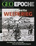 GEO Epoche (mit DVD) / GEO Epoche mit DVD 43/2010 Der 2 - Weltkrieg Teil 1, 1939-1942 - Peter-Matthias Gaede
