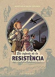 Els infants de la resistència 3. Els dos gegants par Benoît Ers