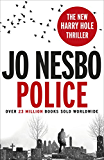 Police: A Harry Hole thriller (Oslo Sequence 8) (English Edition)