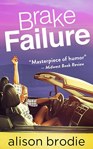 Brake Failure by [Brodie, Alison]