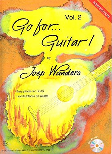 Go for Guitar Volume 2, Ausgabe mit CD für Gitarre von Joep Wanders