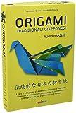 Origami tradizionali giapponesi. Nuovi modelli. Ediz. illustrata