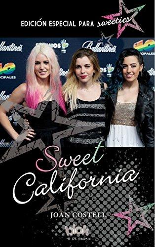 Sweet California. Edición especial para sweeties (Conectad@s) por Joan Costell