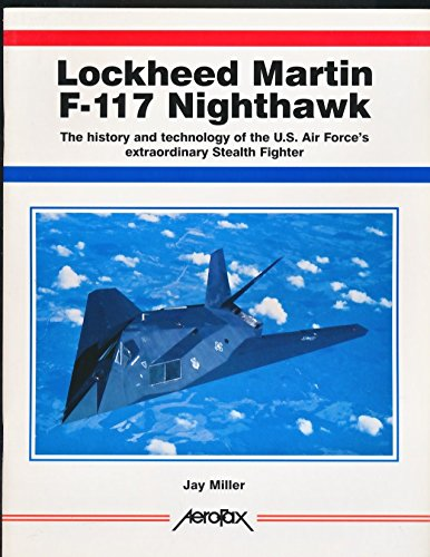 lockheed-martins-f-117-nighthawk-the-history-and-technology-of-the-us-air-forces-extraordinary-steal