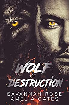 The Wolf of Destruction: A reverse harem paranormal shifter romance (A Dark Reign Book 1) (English Edition)