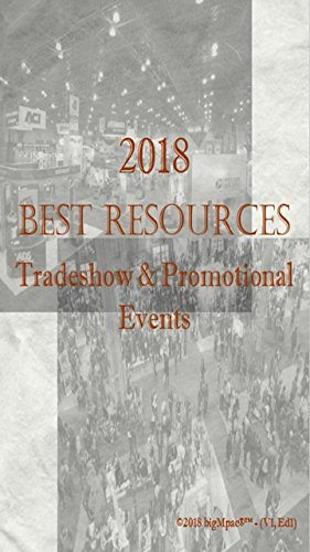 2018 Best Resources for Tradeshow & Promotional Events (English Edition)