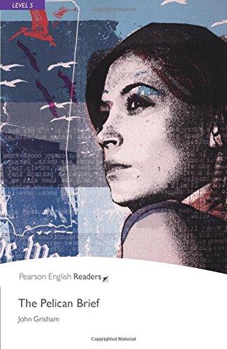The Pelican Brief: Level 5 (Pearson English Graded Readers)