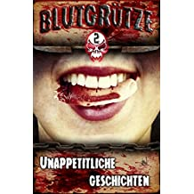 Blutgrütze 2: Unappetitliche Geschichten
