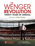 The Wenger Revolution: Twenty Years o...