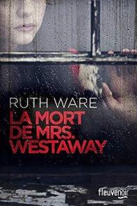 La mort de Mrs Westaway par Ruth Ware