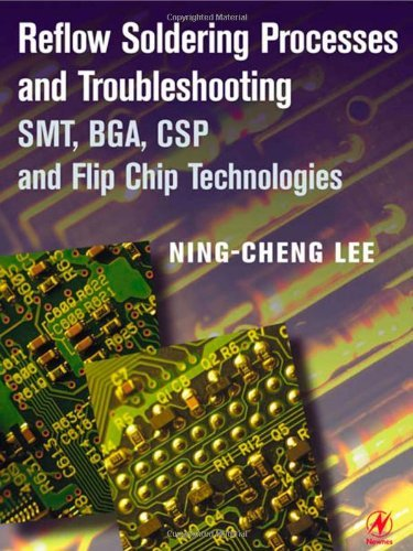 Reflow Soldering Processes: SMT, BGA, CSP and Flip Chip Technologies (English Edition) - Smt-chip