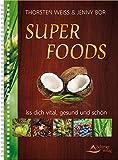 Muskelaufbaumittel - Super foods: Iss dich vital, gesund und schön