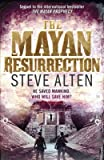 [(The Mayan Resurrection)] [Author: Steve Alten] published on (August, 2011)