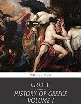 History of Greece, Volume 1: Legendary Greece (English Edition) par [Grote, George]